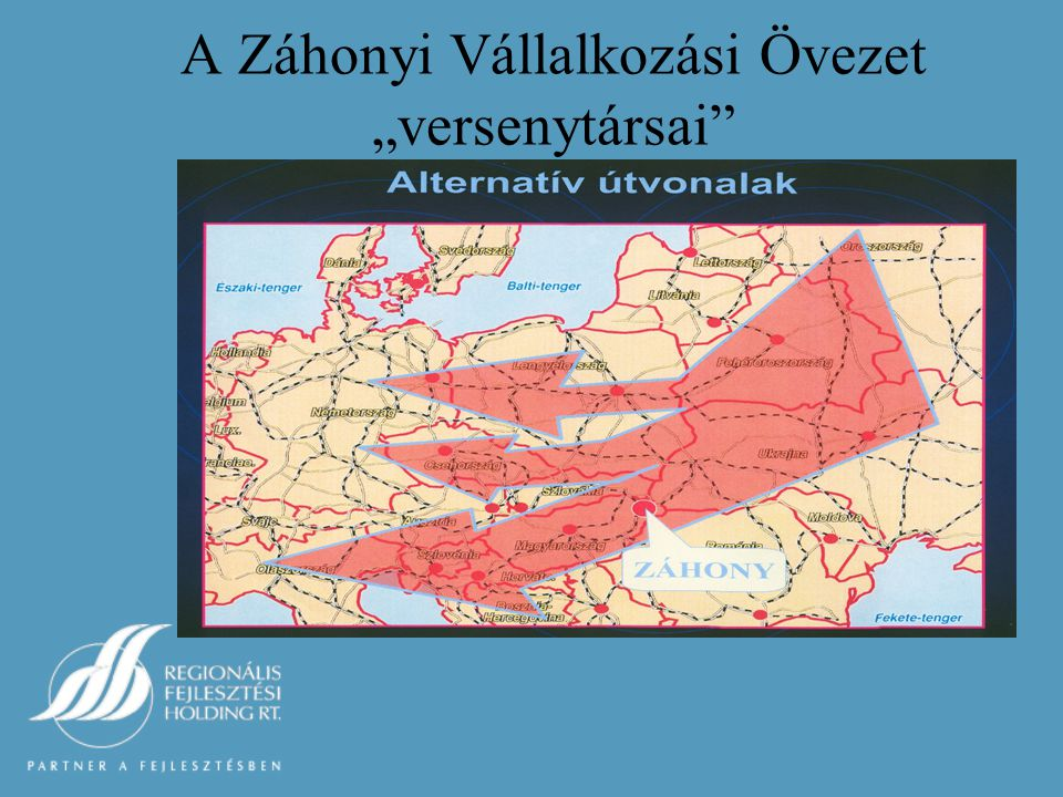 """A Záhonyi Vállalkozási Övezet """"versenytársai"""
