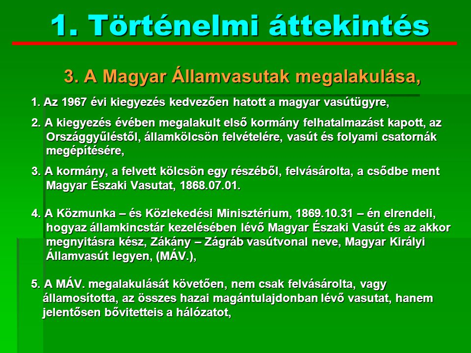 4.A magyar vasút fénykora: 4. A magyar vasút fénykora: 1.