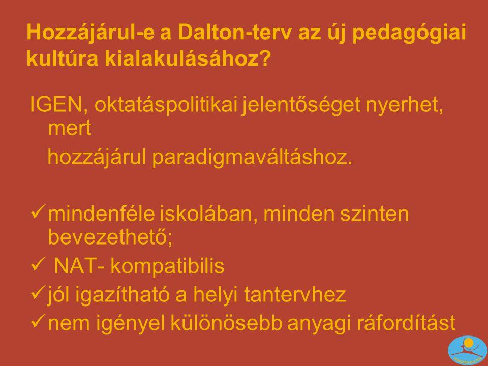 Hozzájárul-e a Dalton-terv az új pedagógiai kultúra kialakulásához.