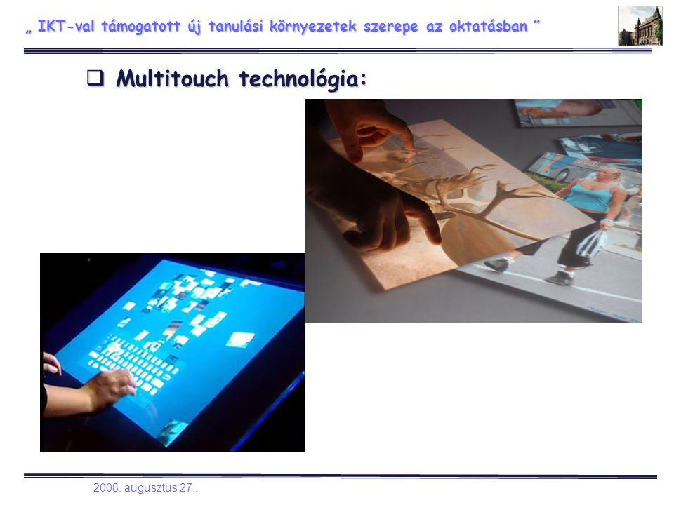 """"""" IKT-val támogatott új tanulási környezetek szerepe az oktatásban """" IKT-val támogatott új tanulási környezetek szerepe az oktatásban 2008."""