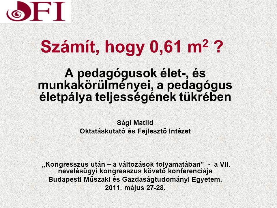 Számít, hogy 0,61 m 2 .