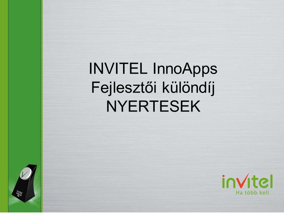 INVITEL InnoApps Fejlesztői különdíj NYERTESEK