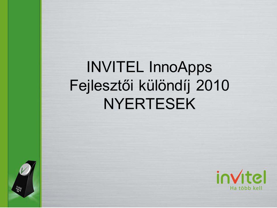 INVITEL InnoApps Fejlesztői különdíj 2010 NYERTESEK