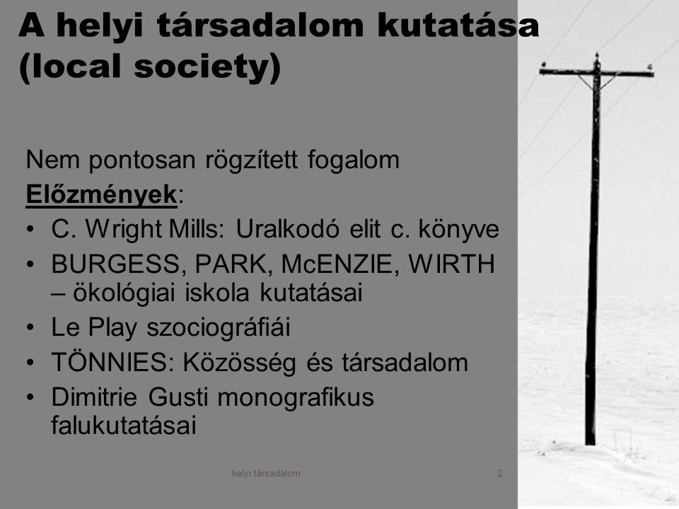helyi társadalom3 A helyi társadalom kutatása II.