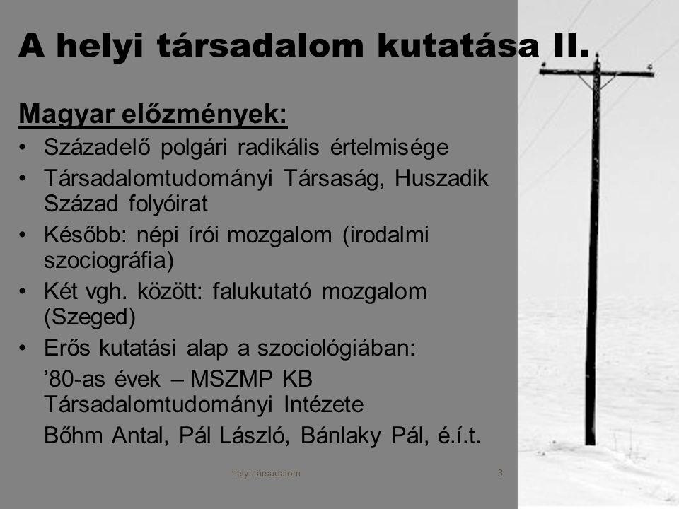helyi társadalom4 Mi a helyi társadalom.