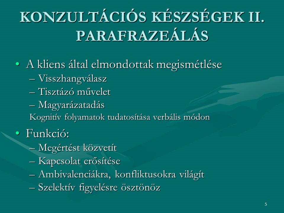 6 KONZULTÁCIÓS KÉSZSÉGEK III.