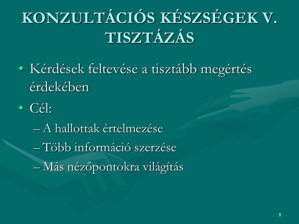 8 KONZULTÁCIÓS KÉSZSÉGEK V.