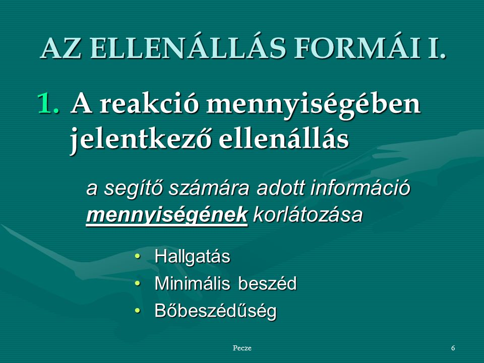 Pecze6 AZ ELLENÁLLÁS FORMÁI I.