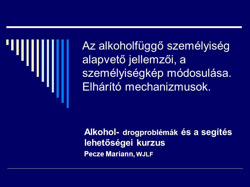 """Pecze2 Az alkoholista személyisége Hosszabb idejű alkoholfogyasztás: a személyiségkép módosul Változások: érzelmi, indulati, kapcsolati, majd intellektuális szintenagresszív viselkedés  """"Azonnal mindent Feszültségküszöb alacsony – gyermeki szint  """"elviselhetetlenségi szindróma Egyén–környezet lényegi eltérése (időbeli, testi-alkati)  Szélsőségek megélése Nagyon lent érzi magát nagyon fent (szerhasználattal)"""
