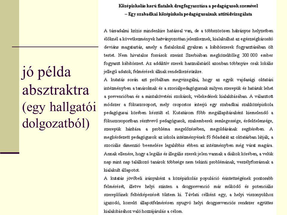 18 Irodalomjegyzék elkészítése Megkeressük azon műveket, amelyeknek még nem tudunk a létezéséről, de a témánkat érinti.