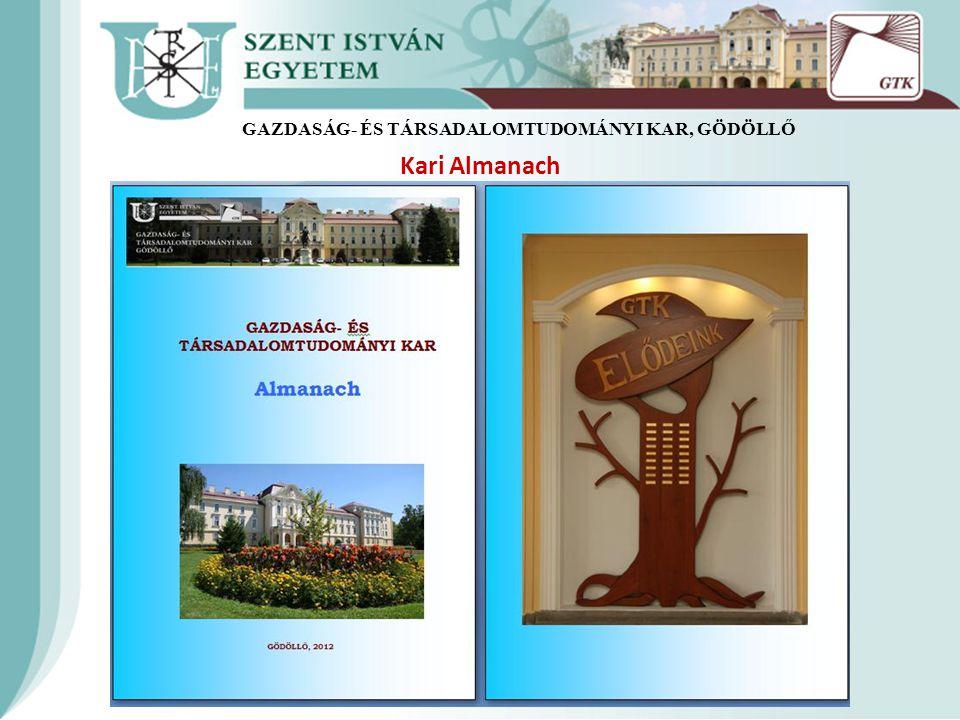 Kari Almanach GAZDASÁG- ÉS TÁRSADALOMTUDOMÁNYI KAR, GÖDÖLLŐ