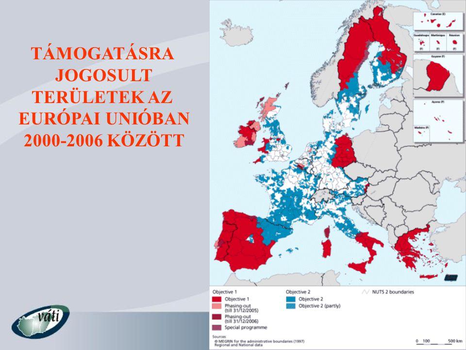 TÁMOGATÁSRA JOGOSULT TERÜLETEK AZ EURÓPAI UNIÓBAN 2000-2006 KÖZÖTT