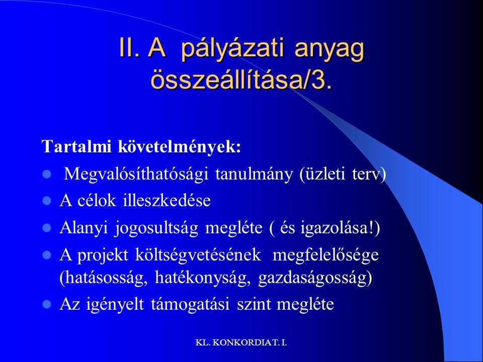 KL.KONKORDIA T. I. II. A pályázati anyag összeállítása/3.