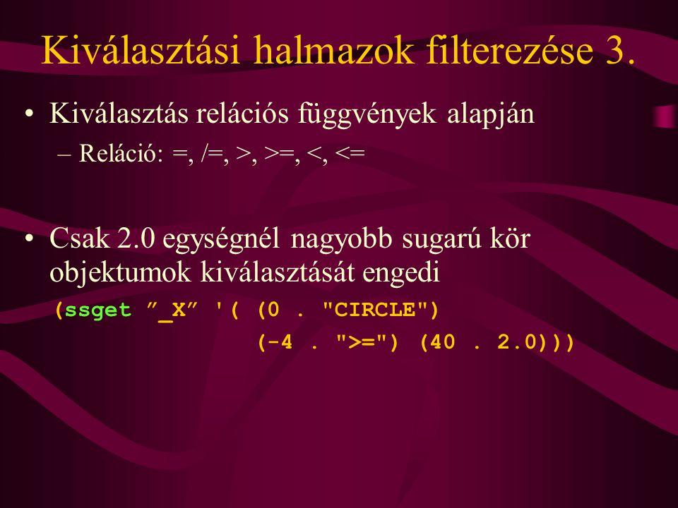 Kiválasztási halmazok filterezése 3.