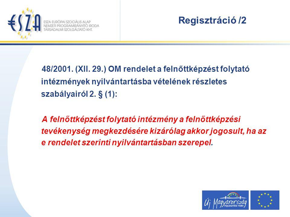 Regisztráció /2 48/2001. (XII.