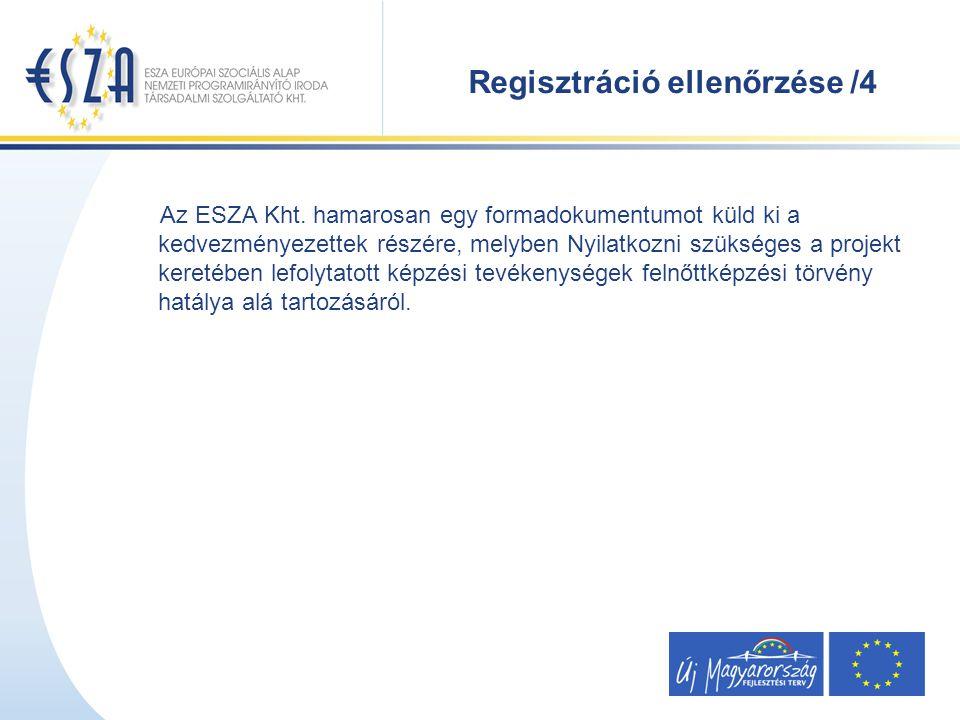 Regisztráció ellenőrzése /4 Az ESZA Kht.