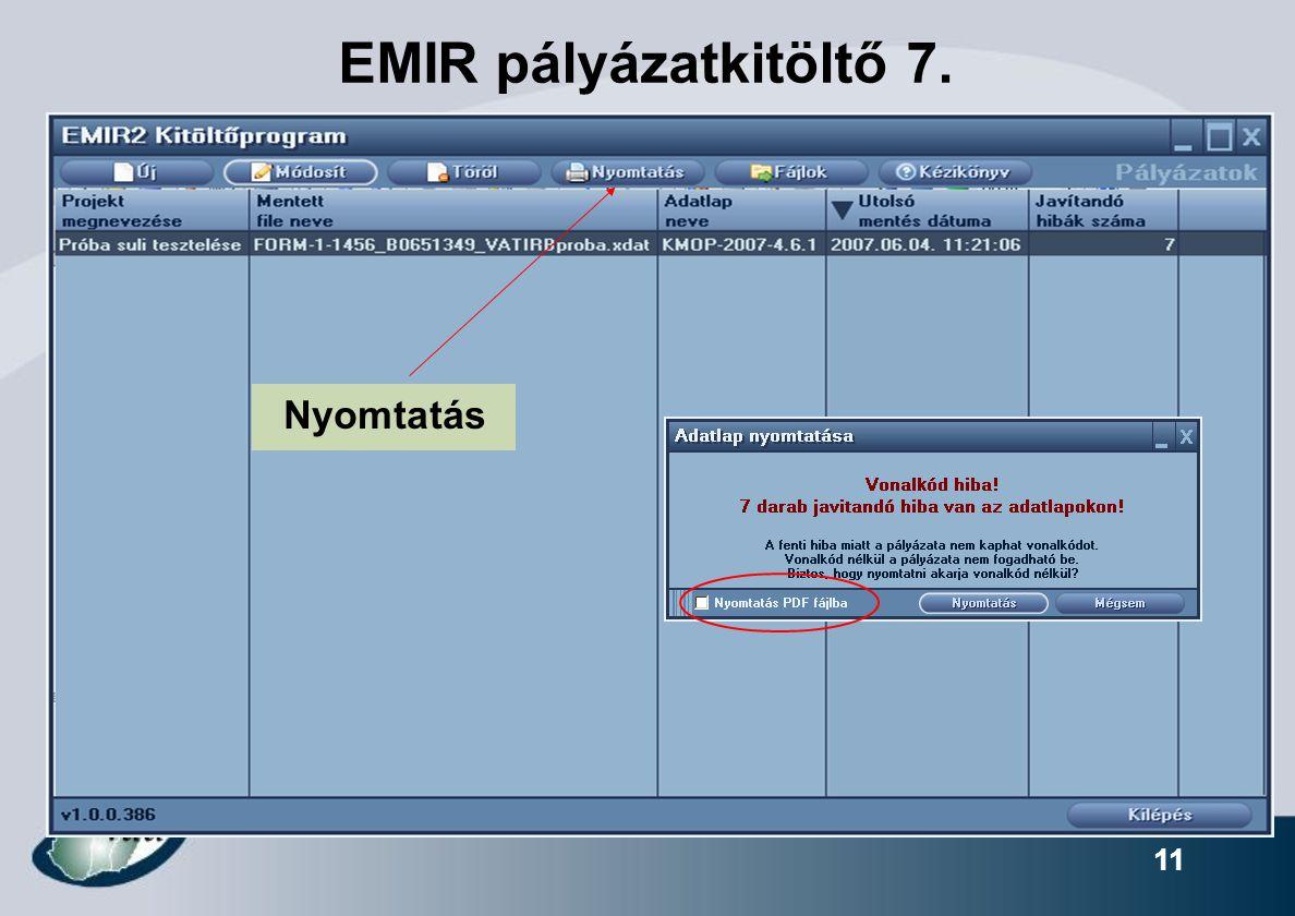 11 EMIR pályázatkitöltő 7. Nyomtatás