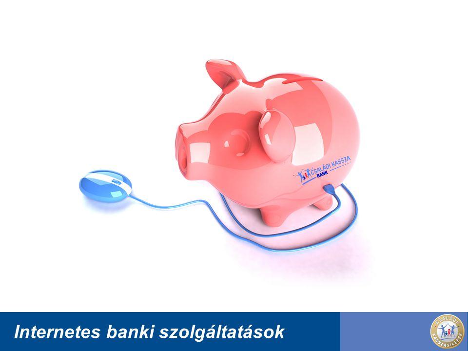 Internetes banki szolgáltatások