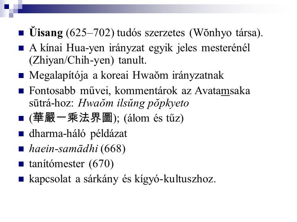Ŭisang (625–702) tudós szerzetes (Wŏnhyo társa).