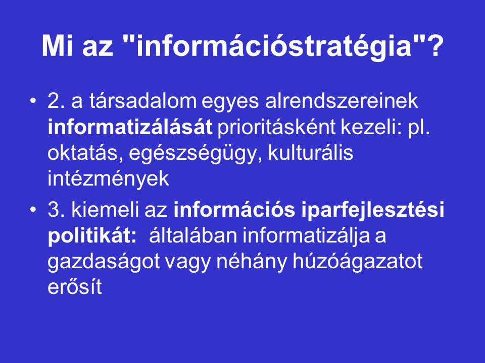 Mi az információstratégia . 2.