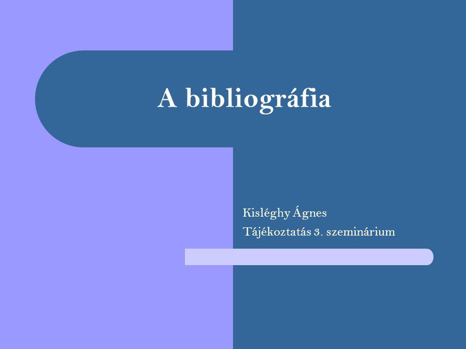 Definíció BIBLIO|GRAFIA Könyv| leírás A bibliográfia dokumentumok jegyzéke, a bibliográfiai feltáró munka végeredménye, mely egy adott területre vonatkozóan tájékoztat a forrásokról, megjelent, irodalomról.