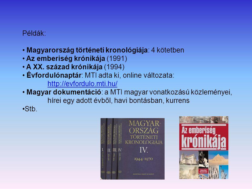 Címtárak: tudományos intézmények, könyvtárak, tájékoztatási központok címadatait közlik lehet nemzeti és nemzetközi Példák: World of Learning (1947- ) A tudomány világa: nemzetközi tudományos szervezetek mellett a világ országainak tudományos és felsőoktatási intézményeiről, könyvtárairól, levéltárairól, múzeumairól ad tájékoztatást Kurrens, évente jelenik meg, nemzetközi és országos hatáskörű intézményeket tartalmaz, országok abc-jében: oktatási, tudományos intézmények, könyvtárak múzeumok címét, telefonszámát, kiadványait sorolja fel EUROMECUM (European higher education and reserch institutions) (1-7.