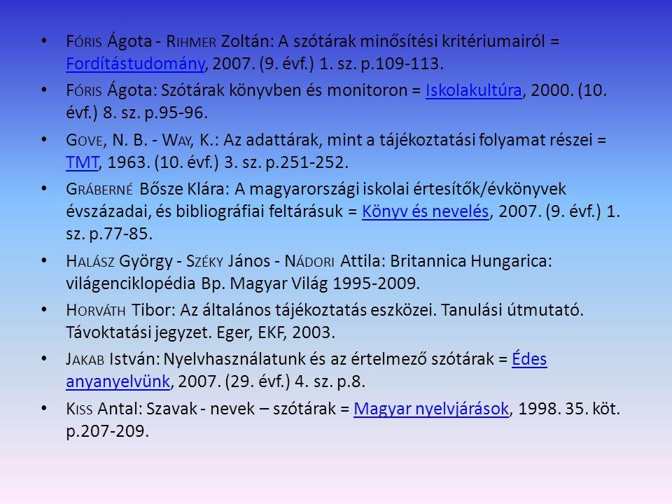 K ISS Zoltán: Az adatbázisok védelme: az adattárak előállítói és felhasználói = Cég és jog, 2002.