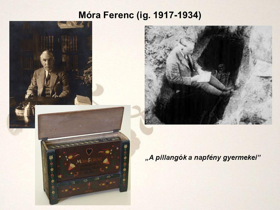 """Móra Ferenc (ig. 1917-1934) """"A pillangók a napfény gyermekei"""""""