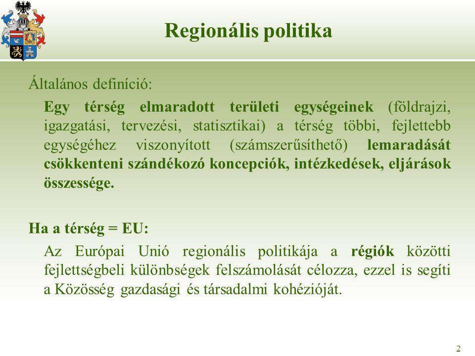 2 Általános definíció: Egy térség elmaradott területi egységeinek (földrajzi, igazgatási, tervezési, statisztikai) a térség többi, fejlettebb egységéh