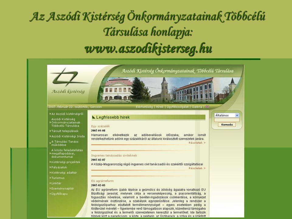 Az Aszódi Kistérség Önkormányzatainak Többcélú Társulása honlapja: www.aszodikisterseg.hu