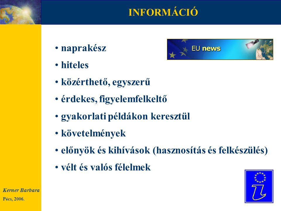 Growth and Jobs (Növekedés és Munkalehetőség) Európai Alkotmány egységes belső piac, fogyasztóvédelem Ageing Europe, Ageing World 50 éves a Római szerződés esélyegyenlőség, európai jogok munkavállalás, letelepedés az EU-ban munkavállalás EU-s intézményekben regionális politika (pályázatok, eredmények) II.