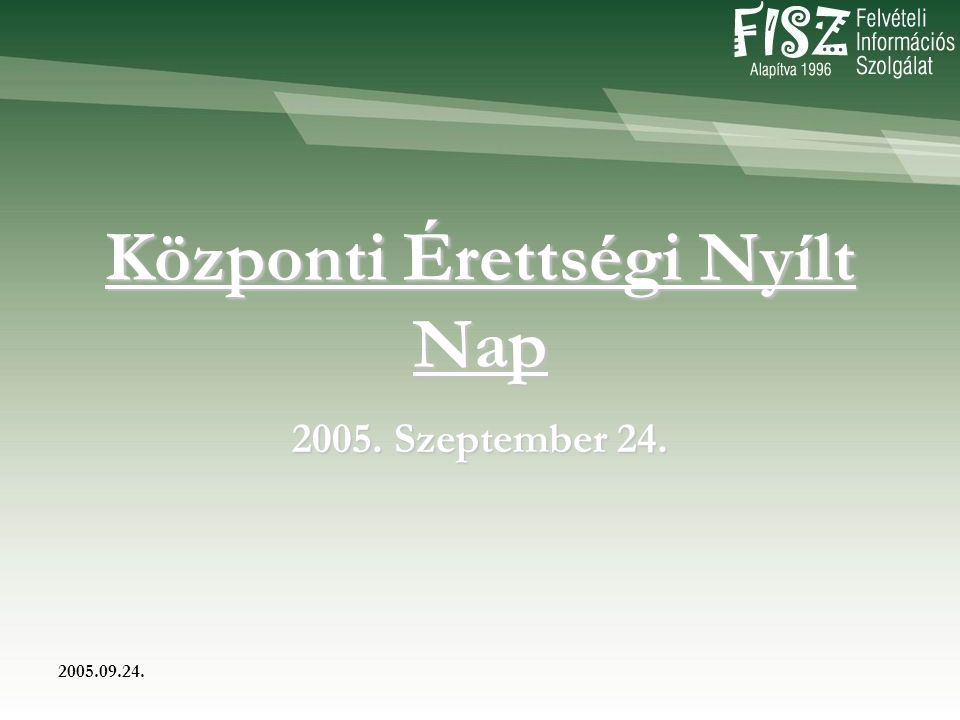2005.09.24. Magyar nyelv és irodalom kétszintű érettségi analízis Előadó: Bánki István