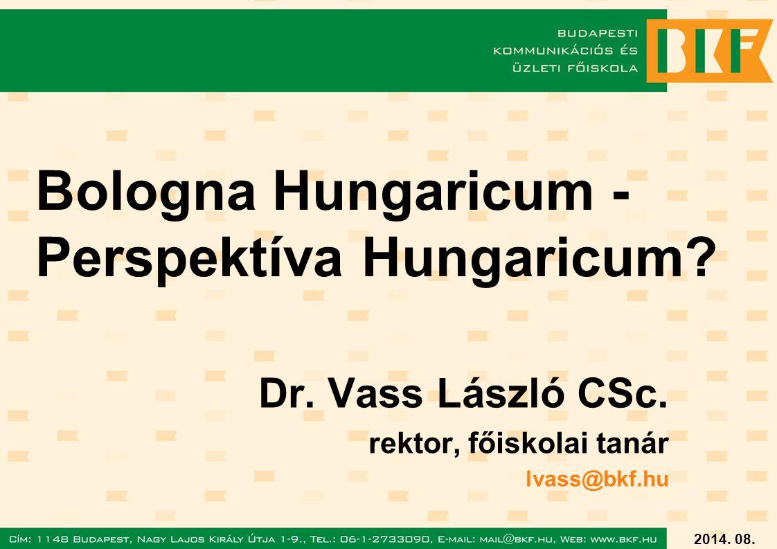 2014. 08. 02. Bologna Hungaricum - Perspektíva Hungaricum.