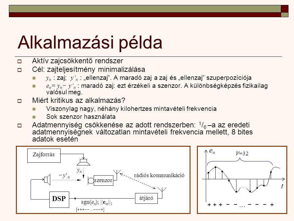 """Alkalmazási példa  Aktív zajcsökkentő rendszer  Cél: zajteljesítmény minimalizálása y n : zaj; y' n : """"ellenzaj ."""