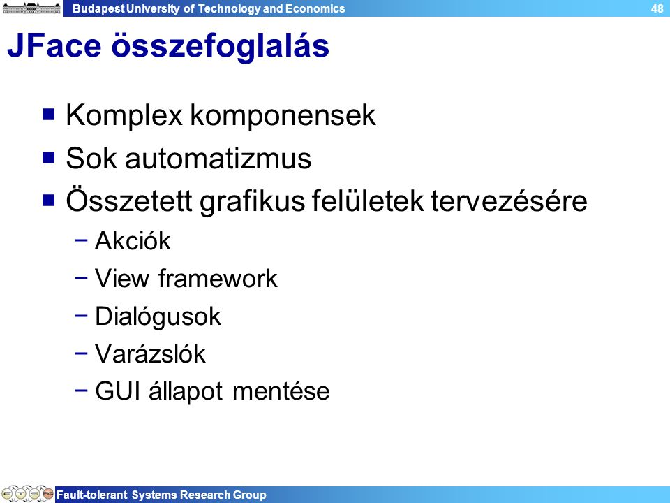 Budapest University of Technology and Economics Fault-tolerant Systems Research Group 49 Plug-in fejlesztés