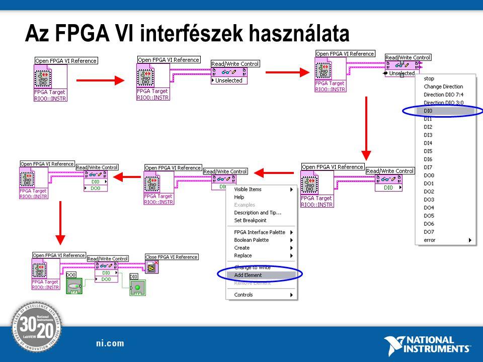 Az FPGA VI interfészek használata
