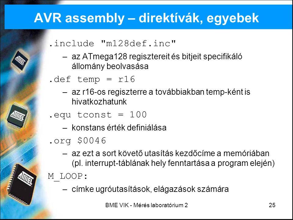 BME VIK - Mérés laboratórium 225 AVR assembly – direktívák, egyebek.include