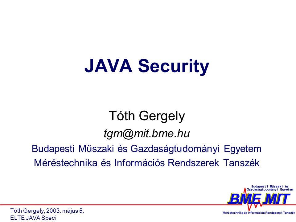 Tóth Gergely, 2003. május 5.