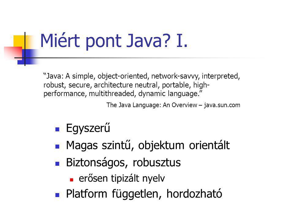 Miért pont Java. I.