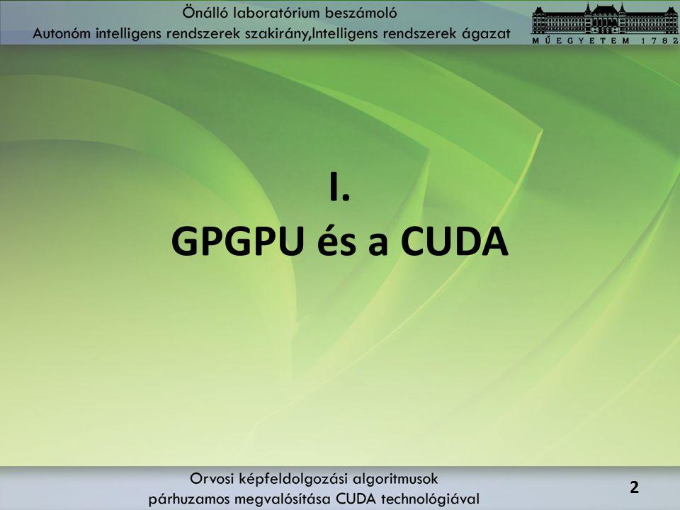 I. GPGPU és a CUDA 2