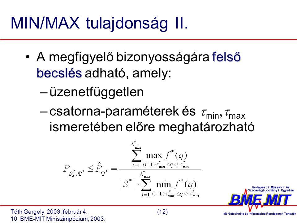 Tóth Gergely, 2003. február 4.(12) 10. BME-MIT Miniszimpózium, 2003.
