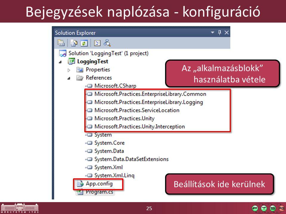 """25 Bejegyzések naplózása - konfiguráció Az """"alkalmazásblokk használatba vétele Beállítások ide kerülnek"""