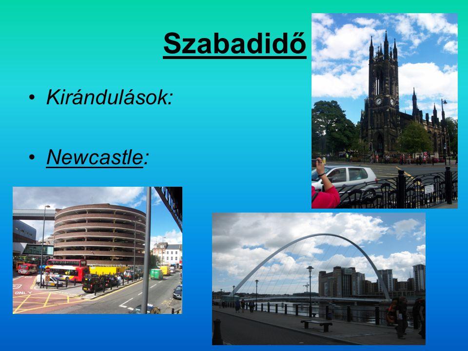 Szabadidő Kirándulások: Newcastle:
