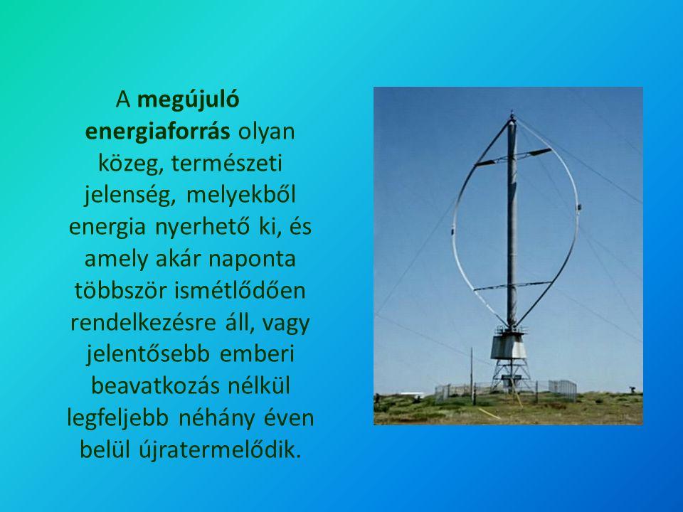 Szélenergia A megújuló energiaforrások jelentősége, hogy használatuk összhangban van a fenntartható fejlődés alapelveivel, tehát alkalmazásuk nem rombolja a környezetet, ugyanakkor nem is fogják vissza az emberiség fejlődési lehetőségeit