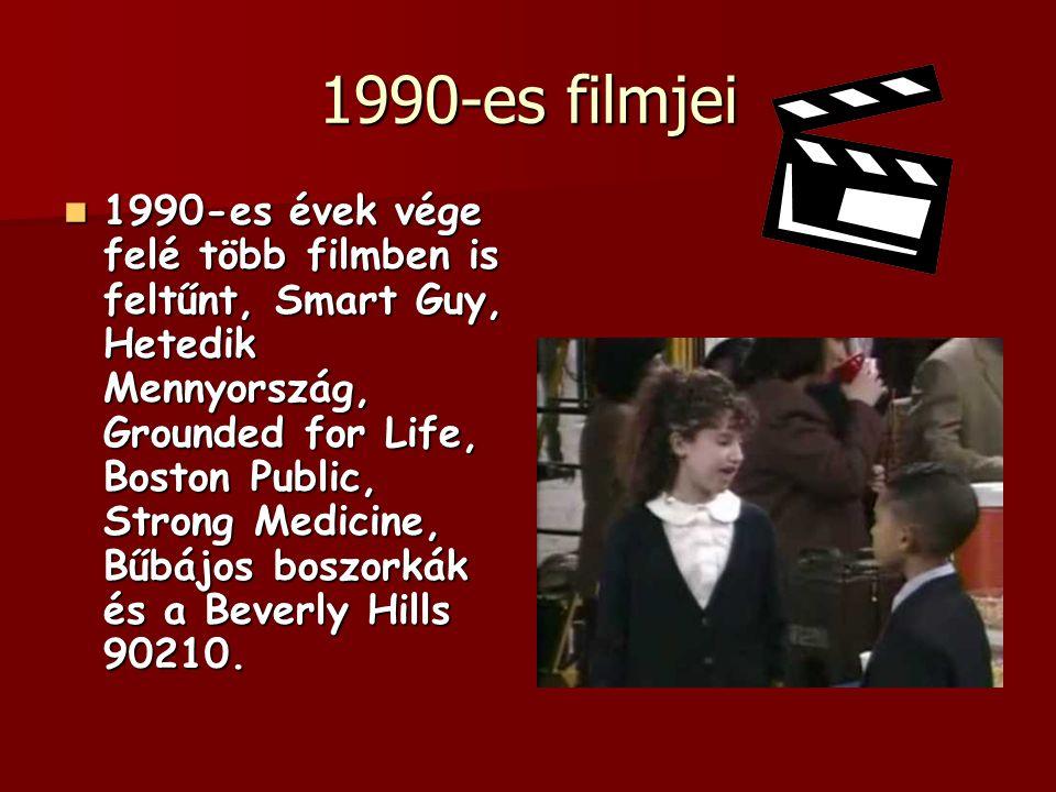 1990-es filmjei 1990-es évek vége felé több filmben is feltűnt, Smart Guy, Hetedik Mennyország, Grounded for Life, Boston Public, Strong Medicine, Bűb