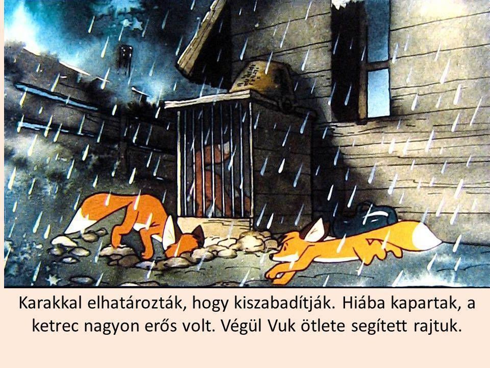 Karak és Vuk befogatták maguk közé Ínyt. Ettől kezdve hármasban éltek az erdőben.