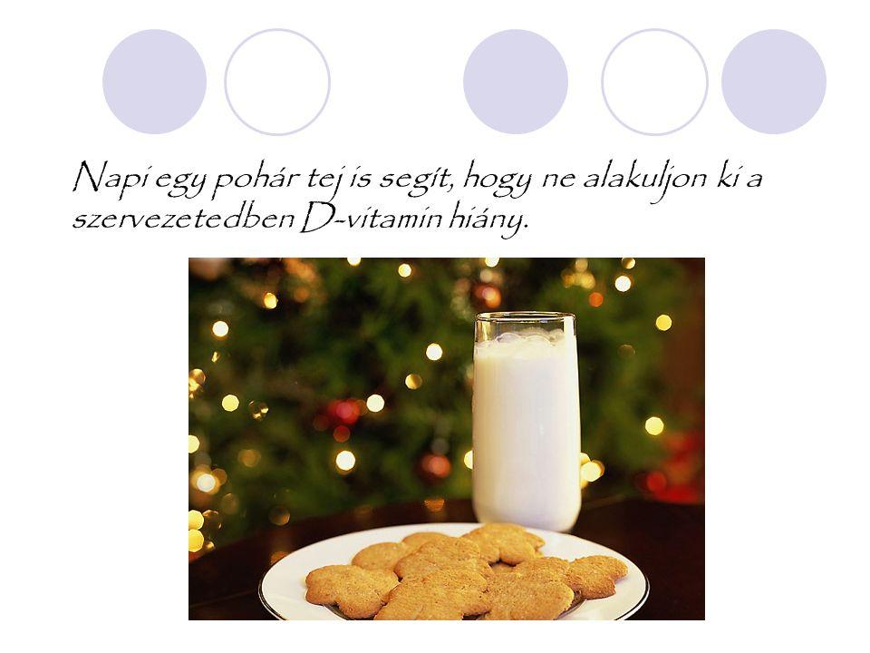 Napi egy pohár tej is segít, hogy ne alakuljon ki a szervezetedben D-vitamin hiány.
