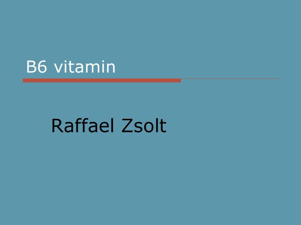 B6 vitamin Raffael Zsolt