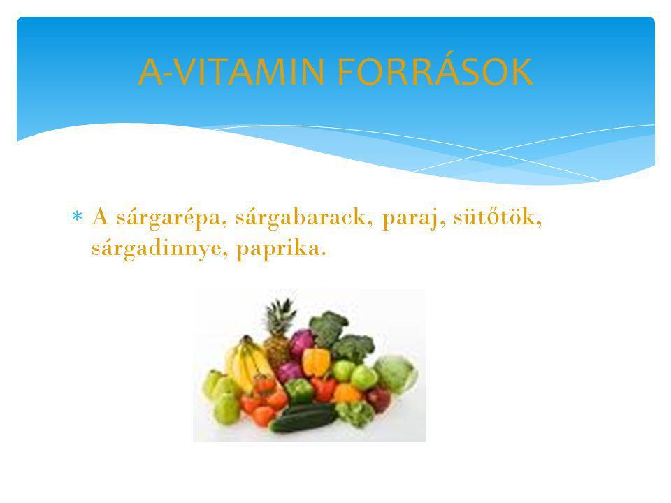  A fejl ő d ő világban a vakság leggyakoribb oka az A-vitamin-hiány.