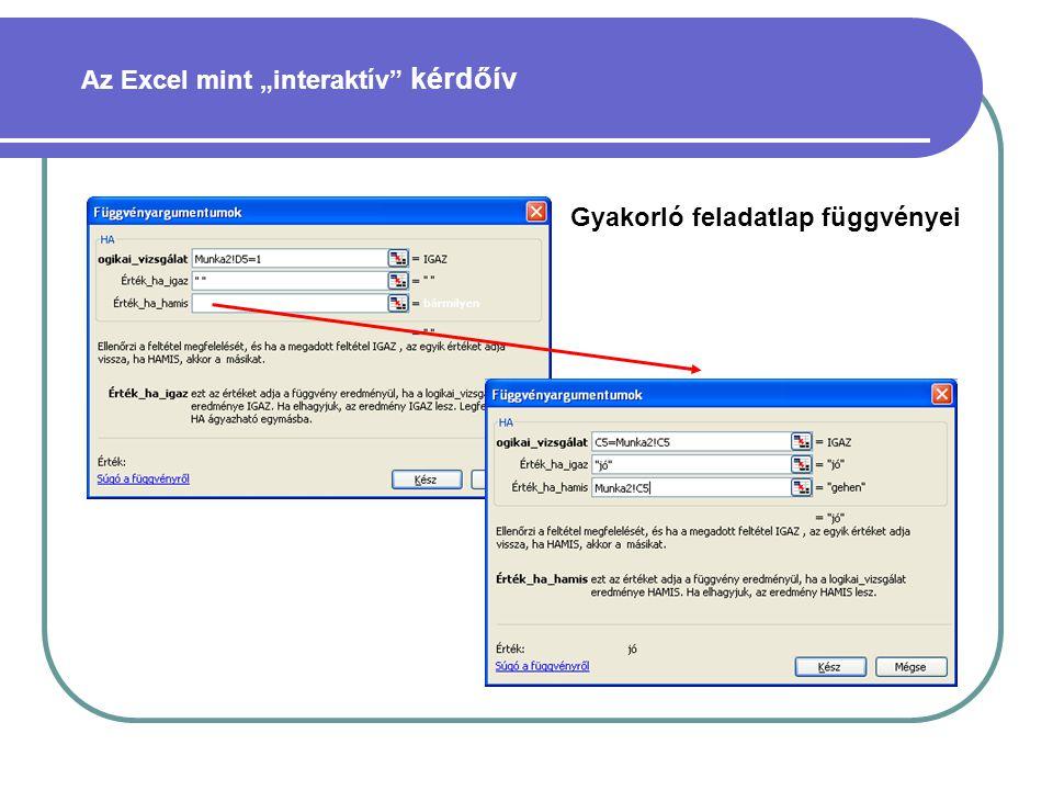 """Az Excel mint """"interaktív"""" kérdőív Gyakorló feladatlap függvényei"""